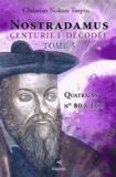 Christian Turpin - Décodage de la 1ère des dix centuries de Nostradamus - Tome 5, Quatrains N° 80 à 100.