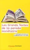 Christian Tutin - Les grands textes de la pensée monétaire.