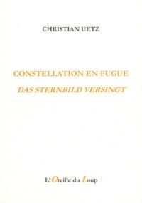 Christian Uetz - Constellation en fugue.
