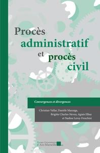 Procès administratif et procès civil - Convergences et divergences.pdf
