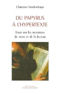 Histoiresdenlire.be DU PAPYRUS A L'HYPERTEXTE. Essai sur les mutations du texte et de la lecture Image