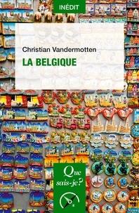 Christian Vandermotten - La Belgique.