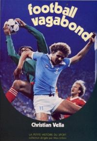 Christian Vella - Football vagabond.