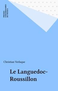 Christian Verlaque - Le Languedoc-Roussillon.