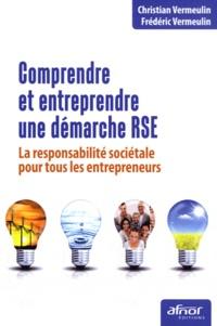 Comprendre et entreprendre une démarche RSE - La responsabilité sociétale pour tous les entrepreneurs.pdf
