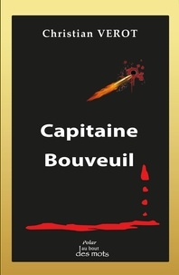 Christian Verot - Capitaine Bouveuil.