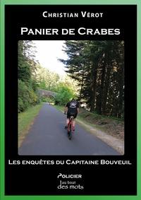 Christian Verot - Paniers de Crabes - Les enquêtes du Capitaine Bouveuil.
