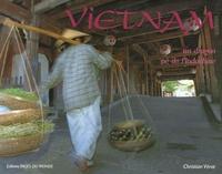 Christian Verot - Vietnam - Un dragon né de l'Indochine.