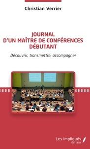Christian Verrier - Journal d'un maître de conférences débutant - Découvrir, transmettre, accompagner.