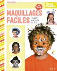 Maquillages faciles - Christian Verrilli | Showmesound.org