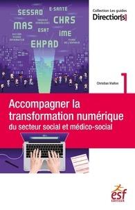 Christian Viallon - Accompagner la transformation numérique du secteur social et médico-social.