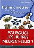 Christian Vidal - Huîtres, moules & autres coquillages.