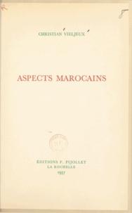 Christian Vieljeux - Aspects marocains.