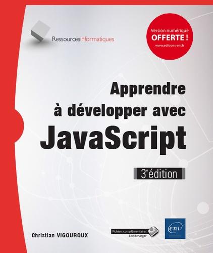 Christian Vigouroux - Apprendre à développer avec JavaScript.