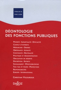 Christian Vigouroux - Déontologie des fonctions publiques.