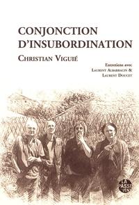 Christian Viguié - Conjonction d'insubordination.