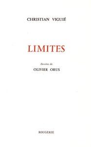 Christian Viguié - Limites.