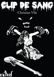 Christian Vilà - Clip de sang.