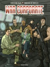 Christian Vilà et Roberto De Angelis - War Corporate Tome 1 : Cocaïne.