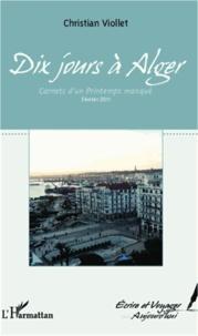 Dix jours à Alger - Carnets dun Printemps manqué. Février 2011.pdf