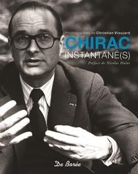 Livre gratuit télécharger ipad Chirac instantané(s)
