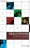 Christian Viviani - Hollywood, Les connexions françaises.