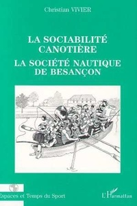 Christian Vivier - La sociabilite canotiere - la societe nautique de besancon.