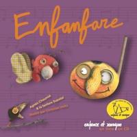Christian Voltz et Agnès Chaumié - Enfanfare. 1 CD audio
