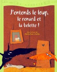 Jentends le loup, le renard et la belette!.pdf