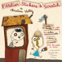 Christian Voltz - L'atelier stickers & scratch de Christian Voltz.
