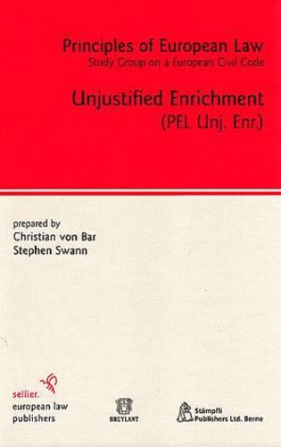 Christian von Bar et Stephen Swann - Principles of European Law - Unjustified Enrichment.
