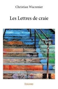 Christian Wacrenier - Les lettres de craie.