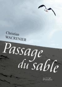 Christian Wacrenier - Passage du sable.