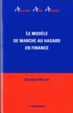 Christian Walter - Le modèle de marche au hasard en finance.
