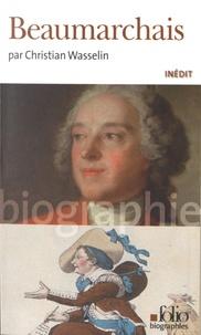 Christian Wasselin - Beaumarchais.