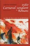 Christian Watremez - 1580, Carnaval sanglant à Romans.