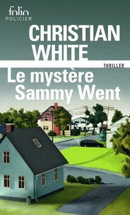 Christian White - Le mystère Sammy Went.