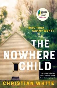 Christian White - The Nowhere Child.