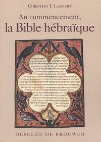 Deedr.fr Au commencement, la Bible hébraïque Image