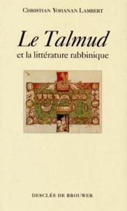 Le Talmud et la littérature rabbinique.pdf