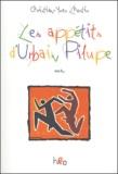 Christian-Yves Lhostis - Les appétits d'Urbain Pilupe.