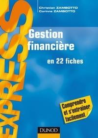Christian Zambotto et Corinne Zambotto - Gestion financière - 8e édition.