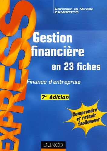 Christian Zambotto et Mireille Zambotto - Gestion financière - En 23 fiches.