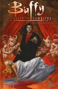 Christian Zanier et Christopher Golden - Buffy contre les vampires Saison 3 Tome 6 : La chaîne alimentaire.