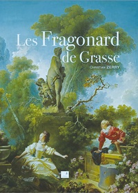 Christian Zerry - Les fragonard de Grasse.