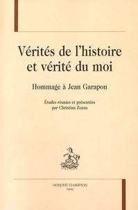 Christian Zonza - Vérités de l'histoire et vérité du moi - Hommage à Jean Garapon.