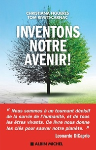 Christiana Figueres - Inventons notre avenir !.