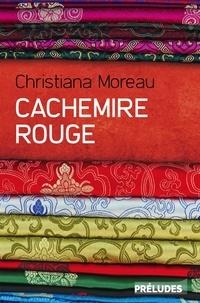 Christiana Moreau - Cachemire rouge.