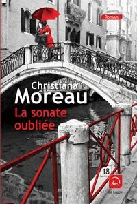 Christiana Moreau - La sonate oubliée.
