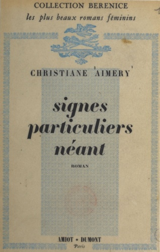 Christiane Aimery - Signes particuliers néant.